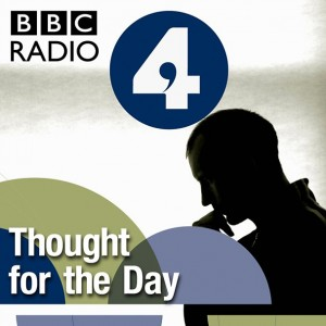 BBC Radio4 Thought for the Day