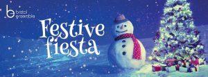 bristol ensemble festive fiesta